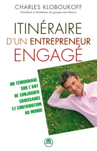 """Charles Koboukloff a publié en octobre 2013 le livre """"Itinéraire d'un entrepreneur engagé"""", éd Zen Business, dans lequel il témoigne de son parcours de créateur et de chef d'entreprise, marqué par l'intuition."""
