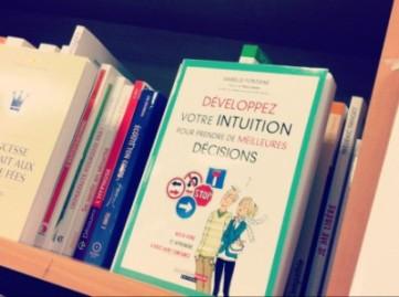 développer intuition prendre meilleures décisions isabelle fontaine