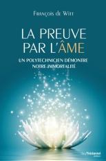 histoire d'intuition françois de witt la preuve par l'âme
