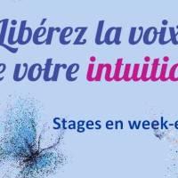 Stages week-end 2019, Libérez la voix de votre Intuition
