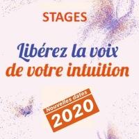 Stage Libérez La Voix de Votre Intuition Nouvelles dates 2020