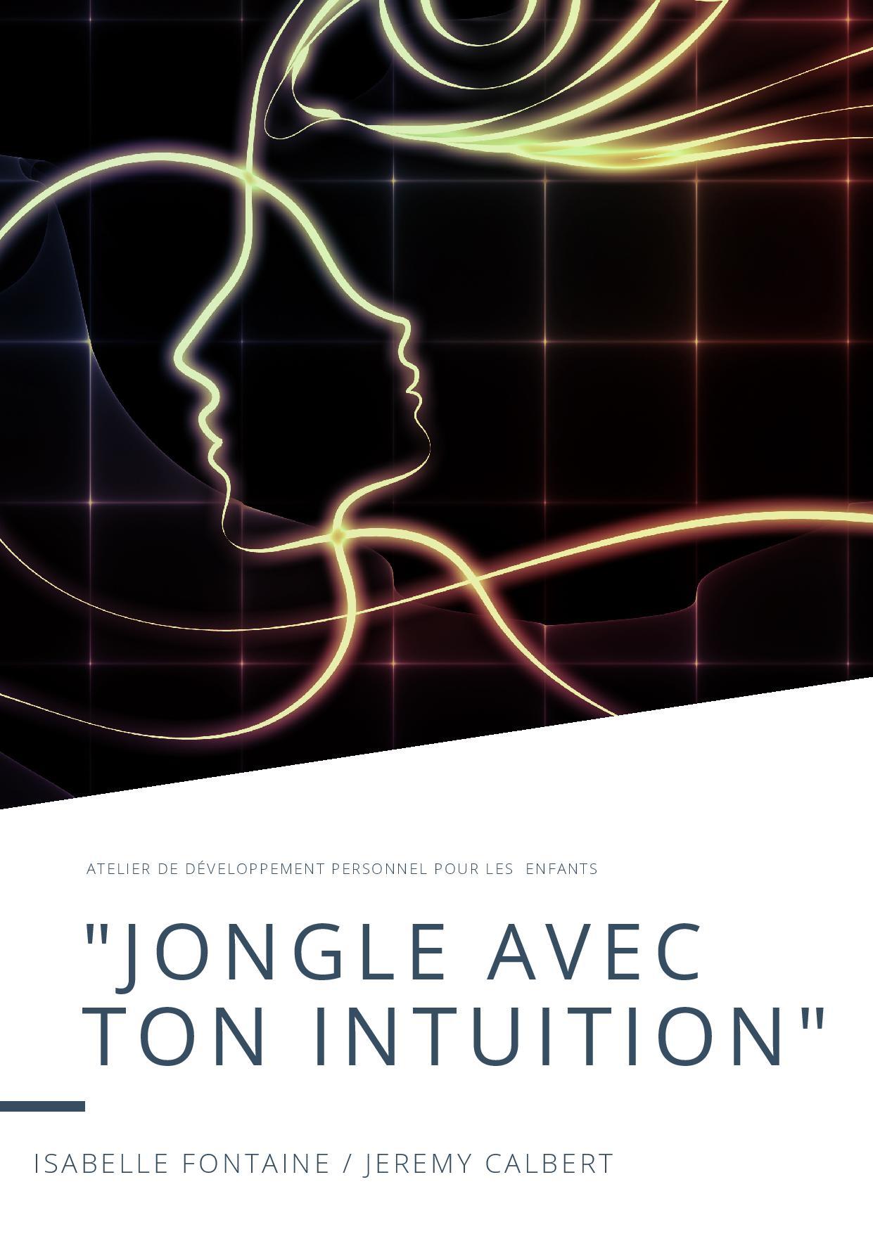 """Atelier enfant """"Jongle avec ton intuition"""""""